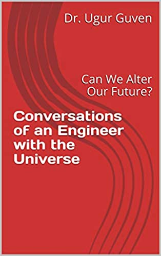 Conversations of an Engineer with the Universe
