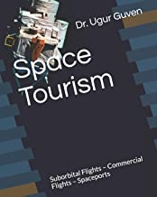Space Tourism Fundamentals